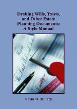 Drafting Wills, Trusts, and Other Estate Planning Documents