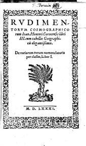 Rvdimentorvm cosmographicorum Ioan. Honteri Coronensis...