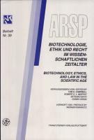 Biotechnologie  Ethik und Recht Im Wissenschaftlichen Zeitalter PDF