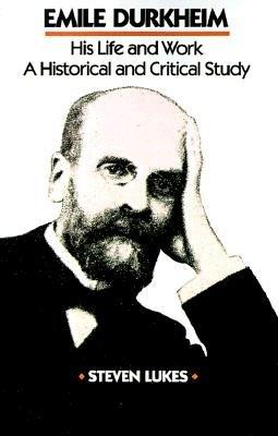 Emile Durkheim  His Life and Work PDF