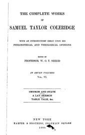The Complete Works of Samuel Taylor Coleridge: Volume 6