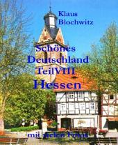 Schönes Deutschland Teil VIII: Hessen: Nicht nur Börse und grüne Sauce