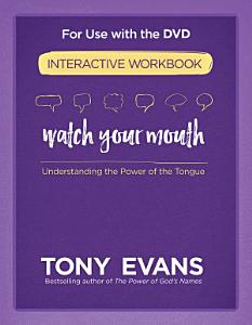 Watch Your Mouth Interactive Workbook Book