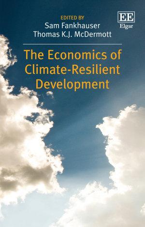The Economics of Climate-Resilient Development