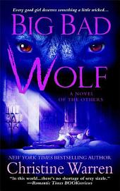 Big Bad Wolf: A Novel of The Others