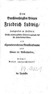 Georg Friedrich Werners, Fürstl. Hessischem Ingenieurhauptmann und Professor, Versuch einer allgeme Aetiologie: Tandem!.. Erstes Buch