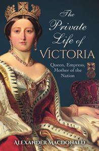 The Private Life of Victoria PDF