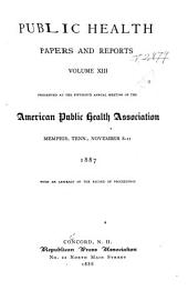 Public Health Papers and Reports: Volume 13