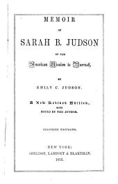 Memoir of Sarah B. Judson: Member of the American Mission to Burmah
