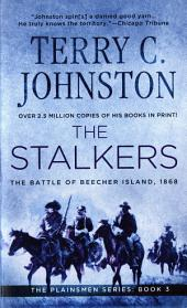 The Stalkers: The Battle Of Beecher Island, 1868