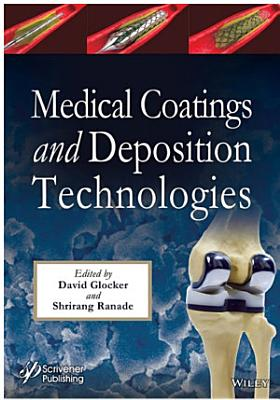 Medical Coatings and Deposition Technologies PDF