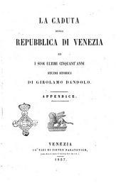 La caduta della repubblica di Venezia ed i suoi ultimi cinquant'anni studii storici: Volume 2