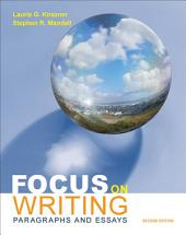 Focus on Writing: Paragraphs and Essays, Edition 2