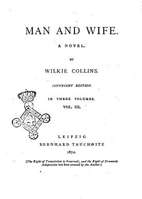 Man and Wife a Novel by Wilkie Collins PDF