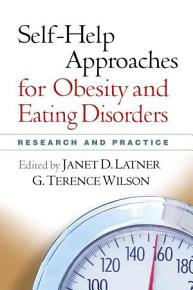Self help Approaches for Obesity and Eating Disorders PDF
