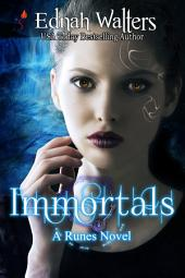 Immortals: Book 2 (Runes Series)