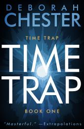Time Trap: The Time Trap Series - Book One