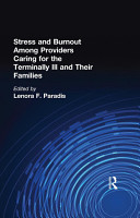 Stress and Burnout Among Providers Caring for the Terminally Ill and Their Families PDF