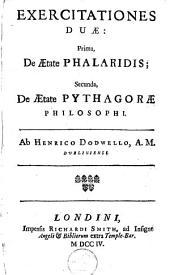 Exercitationes duae: prima, de aetate Phalaridis; secunda, de aetate Pythagorae philosophi