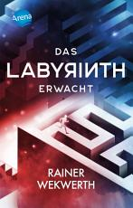 Das Labyrinth erwacht PDF