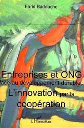 Entreprises et ONG face au développement durable : l'innovation par la coopération