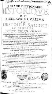 Le grand dictionnaire historique ou mélange curieux de l'histoire sacrée et profane: Volume2