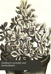 Gardener's Monthly and Horticulturist: Volume 16