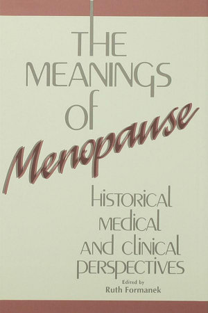 The Meanings of Menopause