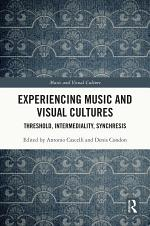 Experiencing Music and Visual Cultures