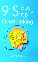 9 Steps to Stop Overthinking