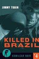 Killed in Brazil