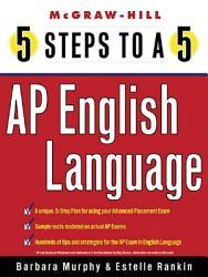 5 Steps To A 5 Ap English Language Book PDF
