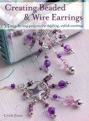 Creating Beaded and Wire Earrings PDF