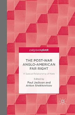 The Post War Anglo American Far Right PDF