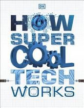 How Super Cool Tech Works PDF