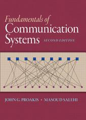 Fundamentals of Communication Systems: Edition 2