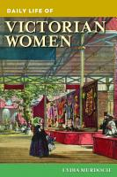 Daily Life of Victorian Women PDF