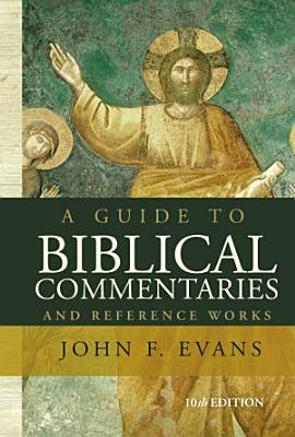 A Guide to Biblical Commentaries and Reference Works PDF