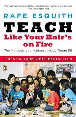Teach Like Your Hair s on Fire