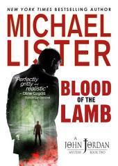 Blood of the Lamb: a John Jordan Mystery