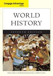 Cengage Advantage Books: World History, Complete: Edition 7