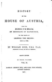 History of the House of Austria ...