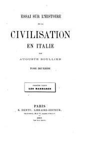 Essai sur l'histoire de la civilisation en Italie: Volume2