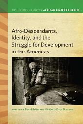 Afrodescendants, Identity, and the Struggle for Development in the Americas