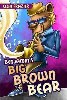 Benjamin s Big Brown Bear PDF