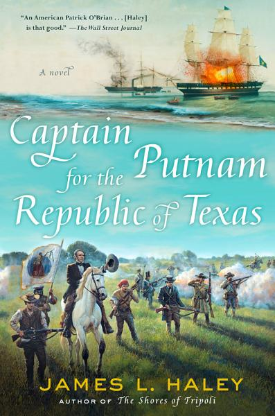 Download Captain Putnam for the Republic of Texas Book