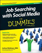 Job Searching with Social Media For Dummies: Edition 2