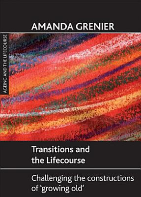 Transitions and the Lifecourse