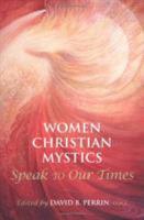 Women Christian Mystics Speak to Our Times PDF