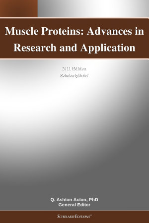Muscle Proteins  Advances in Research and Application  2011 Edition PDF